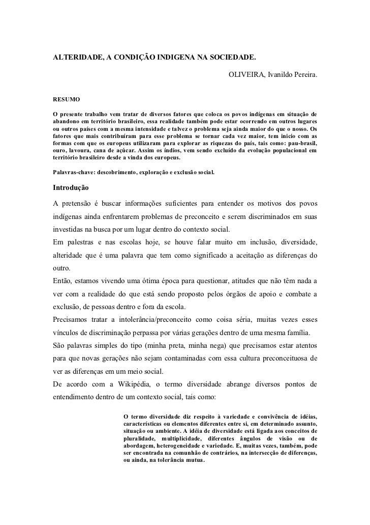 ALTERIDADE, A CONDIÇÃO INDIGENA NA SOCIEDADE.                                                                 OLIVEIRA, Iv...