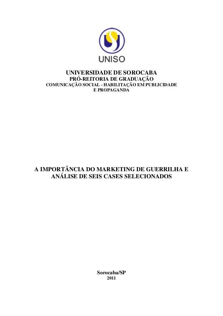 UNIVERSIDADE DE SOROCABA           PRÓ-REITORIA DE GRADUAÇÃO   COMUNICAÇÃO SOCIAL - HABILITAÇÃO EM PUBLICIDADE            ...