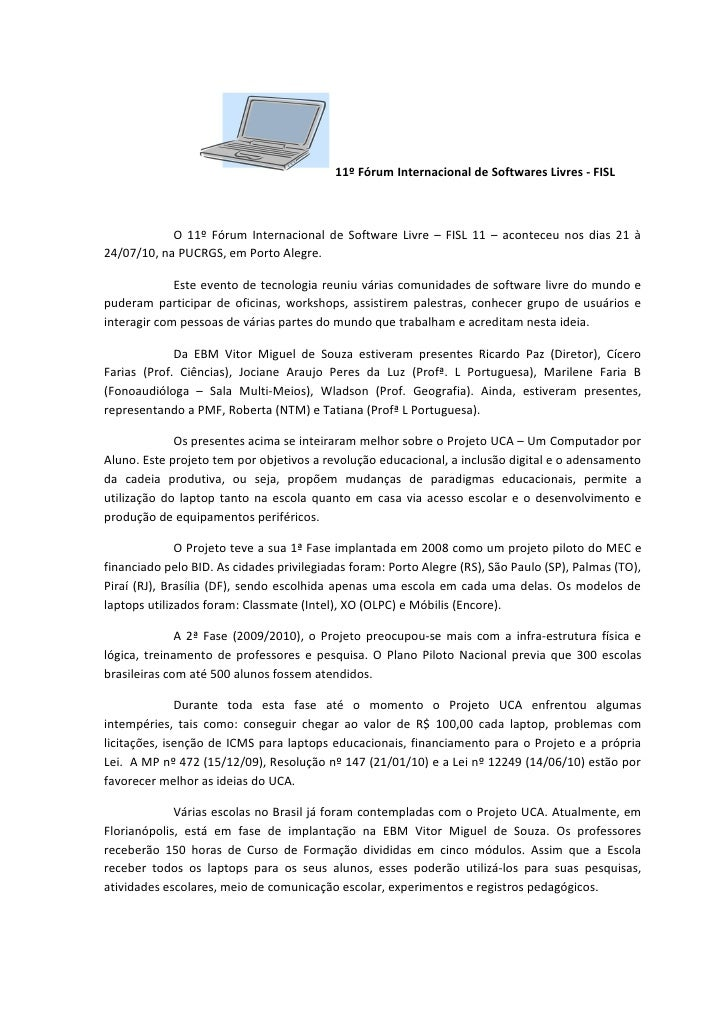11º Fórum Internacional de Softwares Livres - FISL                O 11º Fórum Internacional de Software Livre – FISL 11 – ...