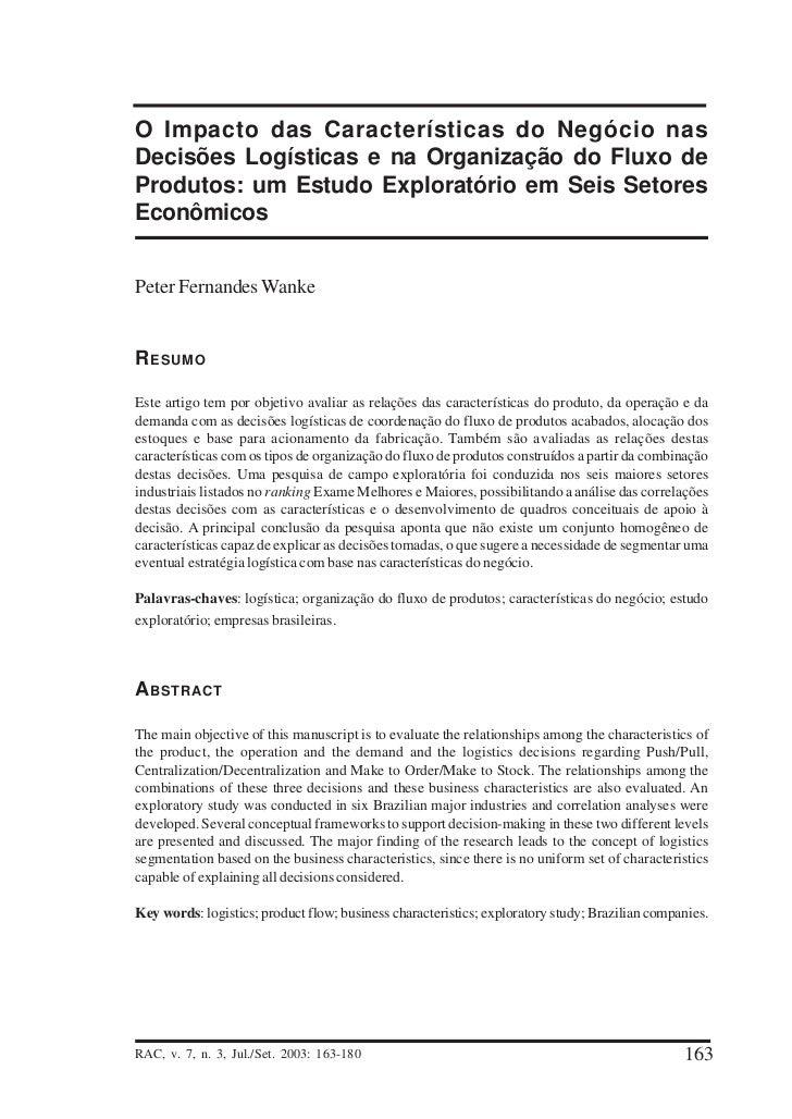 O Impacto das Características do Negócio nasDecisões Logísticas e na Organização do Fluxo deProdutos: um Estudo Exploratór...