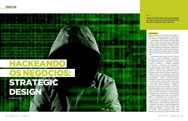 """perspectiva HACKEANDO os Negócios: Strategic DesignPor André Coutinho """"Hackers don't take realities of the world for grant..."""