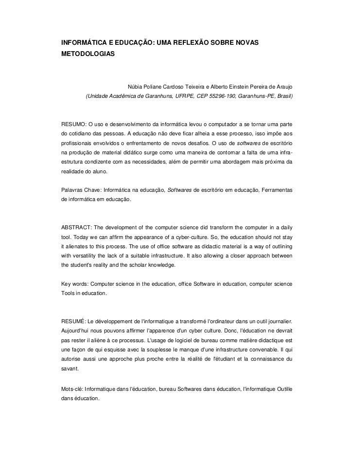 INFORMÁTICA E EDUCAÇÃO: UMA REFLEXÃO SOBRE NOVASMETODOLOGIAS                            Núbia Poliane Cardoso Teixeira e A...