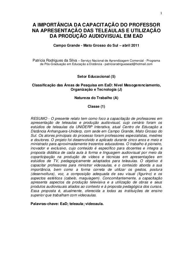 1 A IMPORTÂNCIA DA CAPACITAÇÃO DO PROFESSOR NA APRESENTAÇÃO DAS TELEAULAS E UTILIZAÇÃO DA PRODUÇÃO AUDIOVISUAL EM EAD Camp...