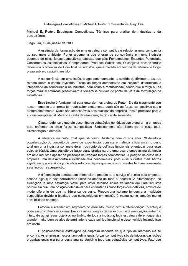 Estratégias Competitivas – Michael E.Porter – Comentários Tiago Lira Michael E. Porter. Estratégias Competitivas. Técnicas...