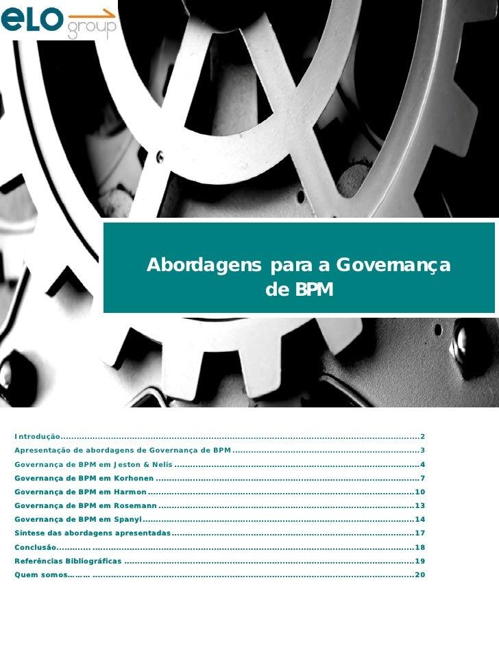 Abordagens para a Governança                                                           de BPM     Introdução.................