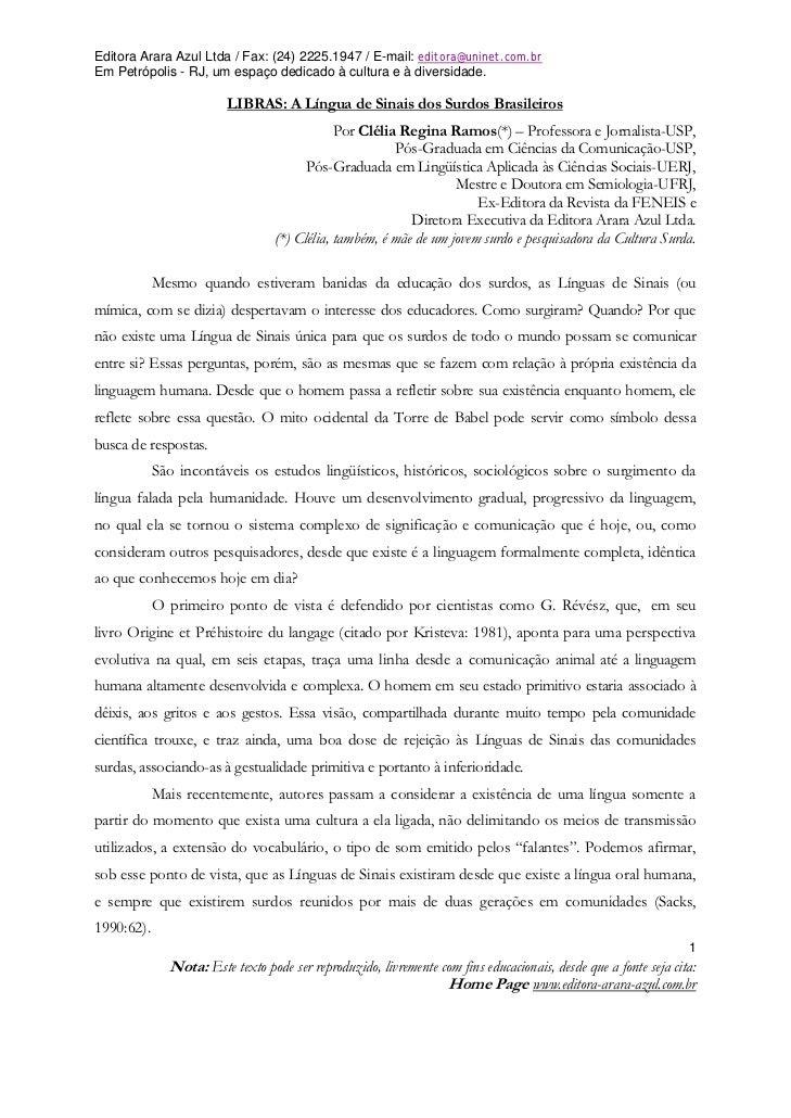 Editora Arara Azul Ltda / Fax: (24) 2225.1947 / E-mail: editora@uninet.com.brEm Petrópolis - RJ, um espaço dedicado à cult...