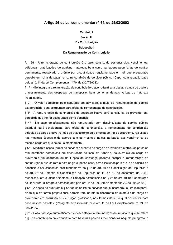 Artigo 26 da Lei complementar nº 64, de 25/03/2002                                           Capítulo I                   ...