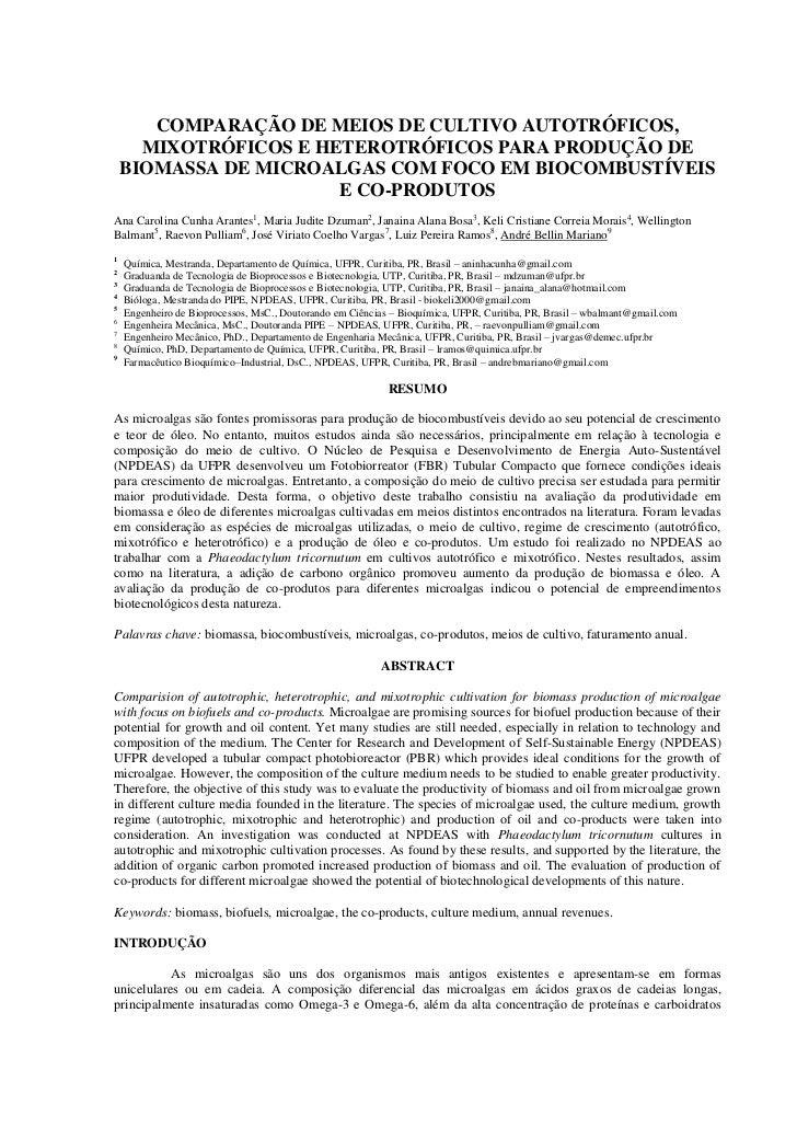 COMPARAÇÃO DE MEIOS DE CULTIVO AUTOTRÓFICOS,      MIXOTRÓFICOS E HETEROTRÓFICOS PARA PRODUÇÃO DE    BIOMASSA DE MICROALGAS...