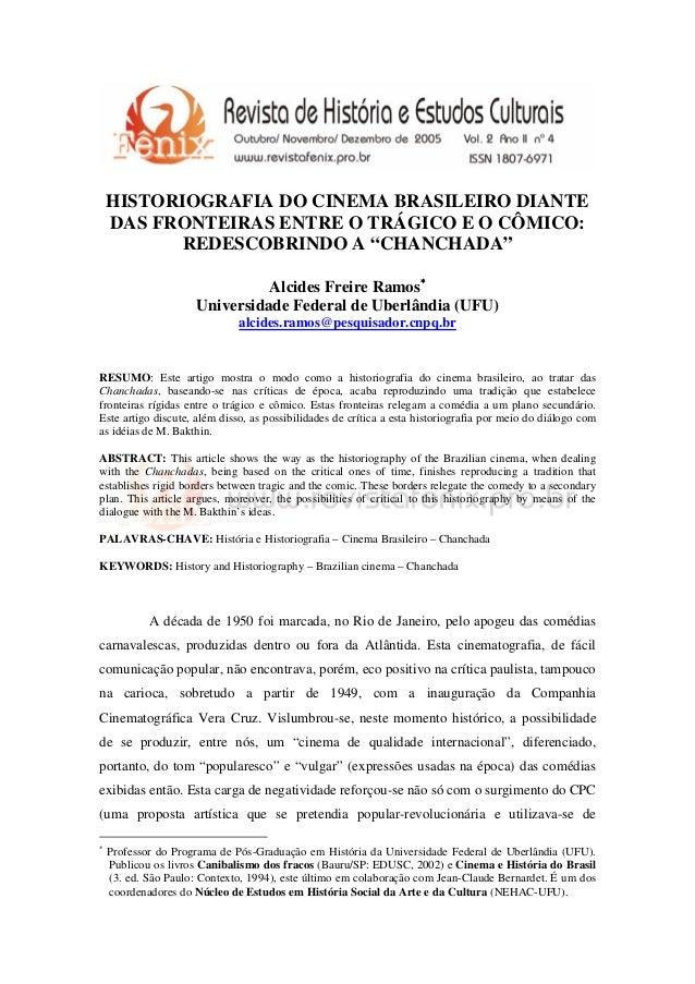 """HISTORIOGRAFIA DO CINEMA BRASILEIRO DIANTE  DAS FRONTEIRAS ENTRE O TRÁGICO E O CÔMICO:  REDESCOBRINDO A """"CHANCHADA""""  Alcid..."""