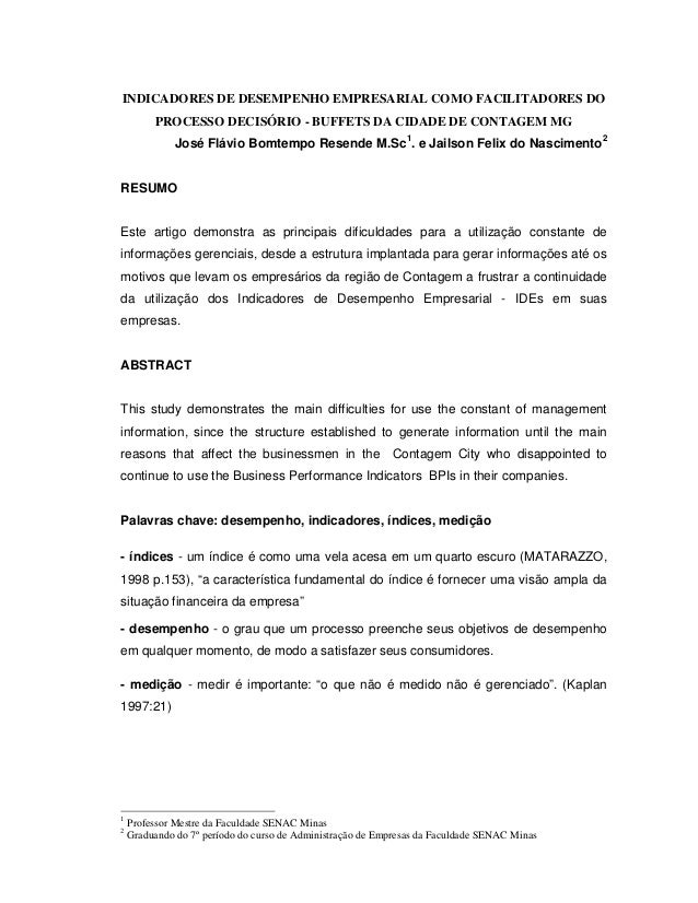 INDICADORES DE DESEMPENHO EMPRESARIAL COMO FACILITADORES DO PROCESSO DECISÓRIO - BUFFETS DA CIDADE DE CONTAGEM MG José Flá...