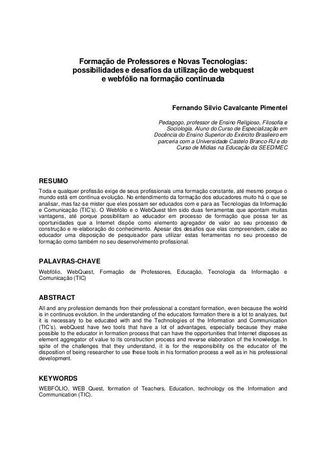 Formação de Professores e Novas Tecnologias:              possibilidades e desafios da utilização de webquest             ...