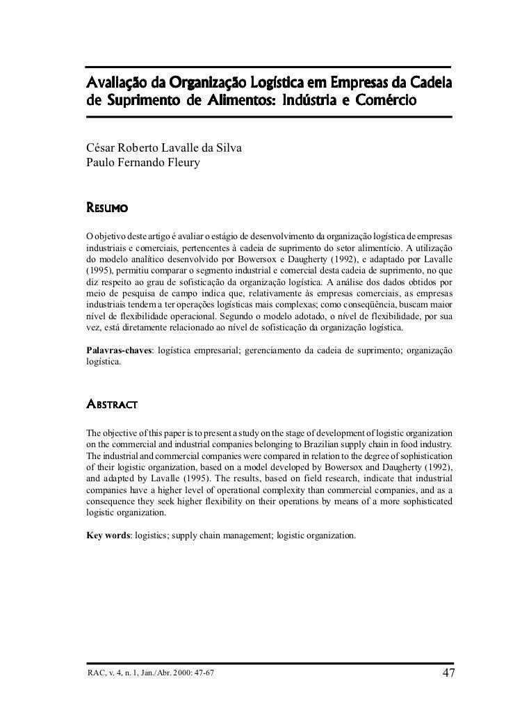 Avaliação da Organização Logística em Empresas da Cadeiade Suprimento de Alimentos: Indústria e ComércioCésar Roberto Lava...
