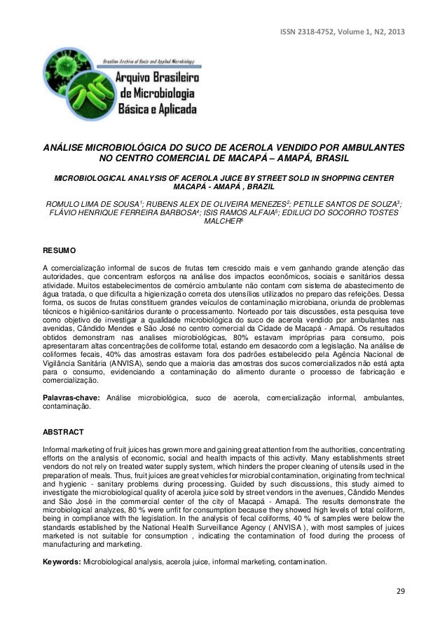 ISSN 2318-4752, Volume 1, N2, 2013  ANÁLISE MICROBIOLÓGICA DO SUCO DE ACEROLA VENDIDO POR AMBULANTES  29  NO CENTRO COMERC...