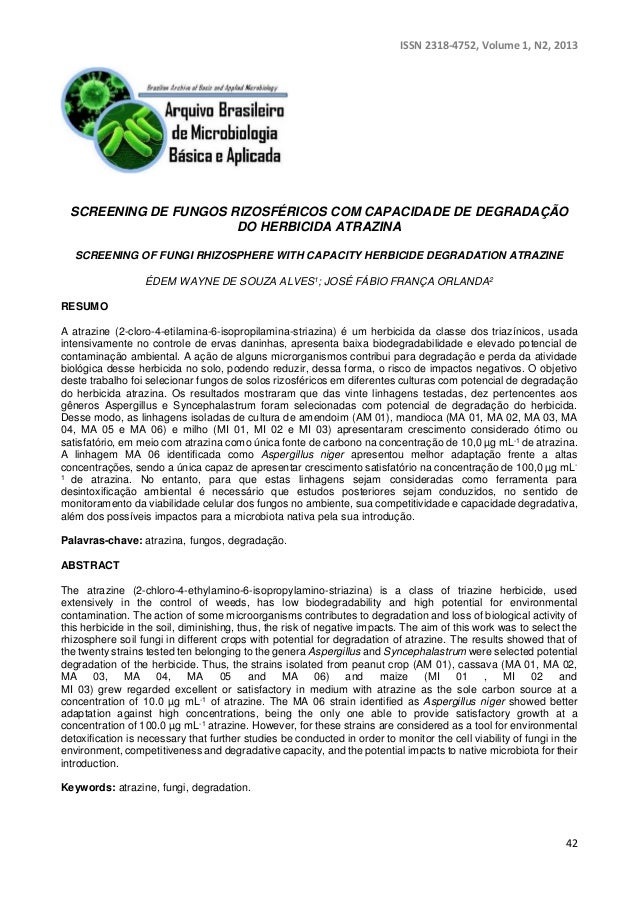 ISSN 2318-4752, Volume 1, N2, 2013  SCREENING DE FUNGOS RIZOSFÉRICOS COM CAPACIDADE DE DEGRADAÇÃO  42  DO HERBICIDA ATRAZI...