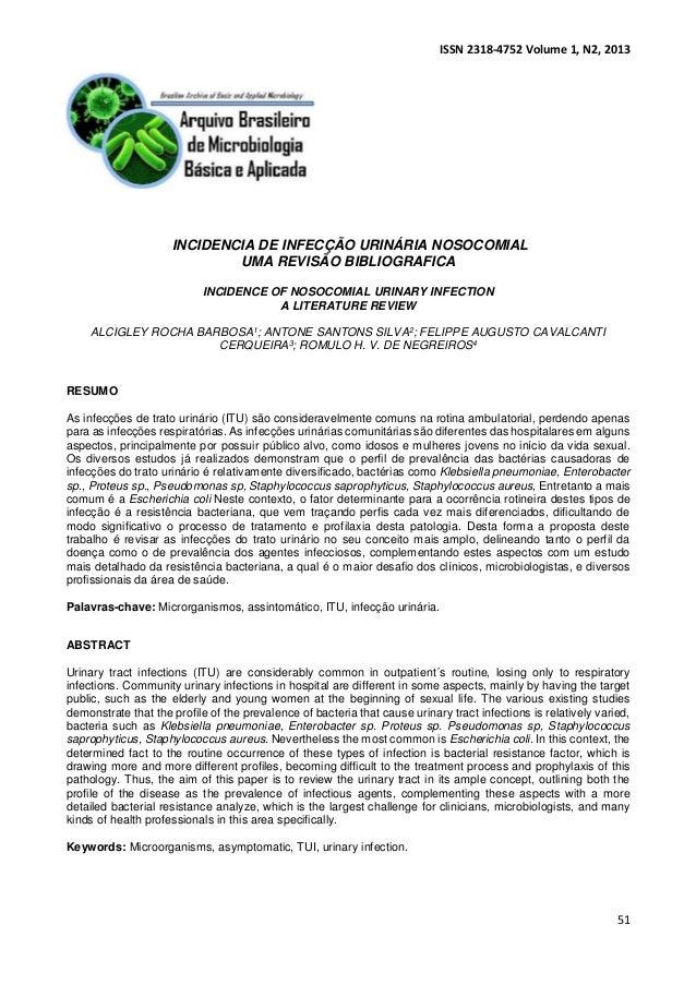 ISSN 2318-4752 Volume 1, N2, 2013  51  INCIDENCIA DE INFECÇÃO URINÁRIA NOSOCOMIAL  UMA REVISÃO BIBLIOGRAFICA  INCIDENCE OF...