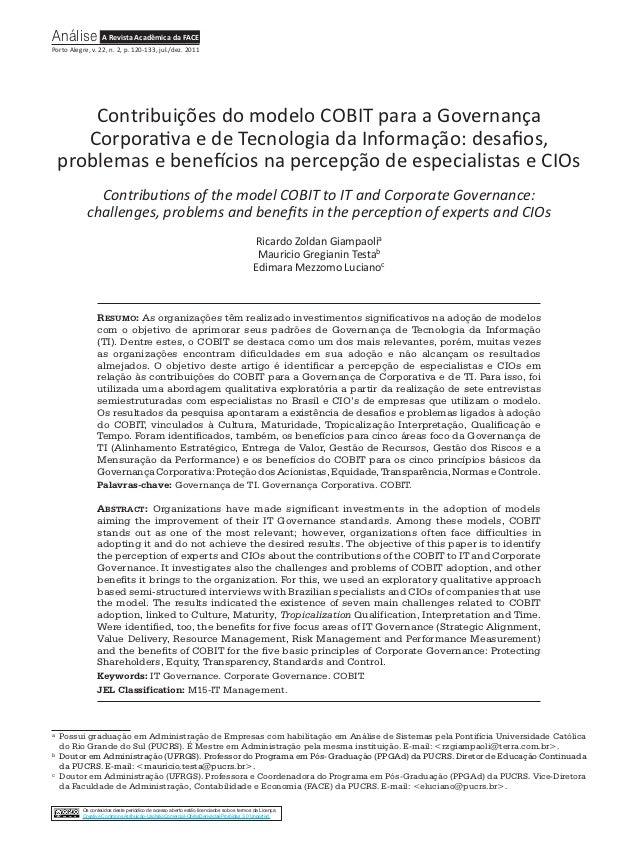 Análise A Revista Acadêmica da FACEPorto Alegre, v. 22, n. 2, p. 120-133, jul./dez. 2011         Contribuições do modelo C...