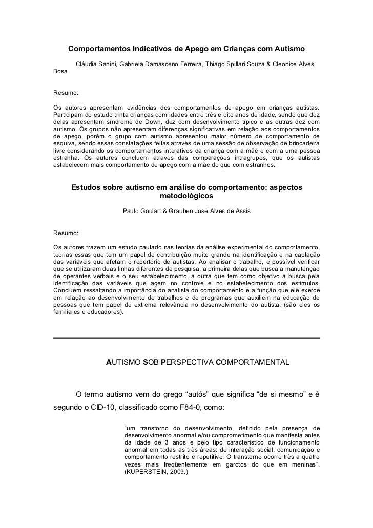 Comportamentos Indicativos de Apego em Crianças com Autismo        Cláudia Sanini, Gabriela Damasceno Ferreira, Thiago Spi...
