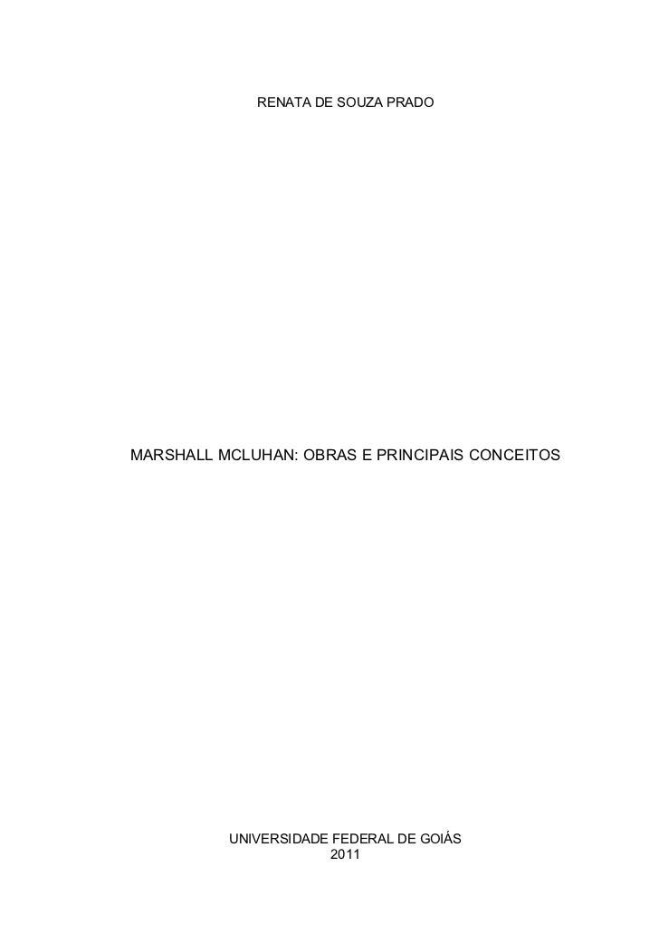 Marshall McLuhan: obras e principais conceitos.