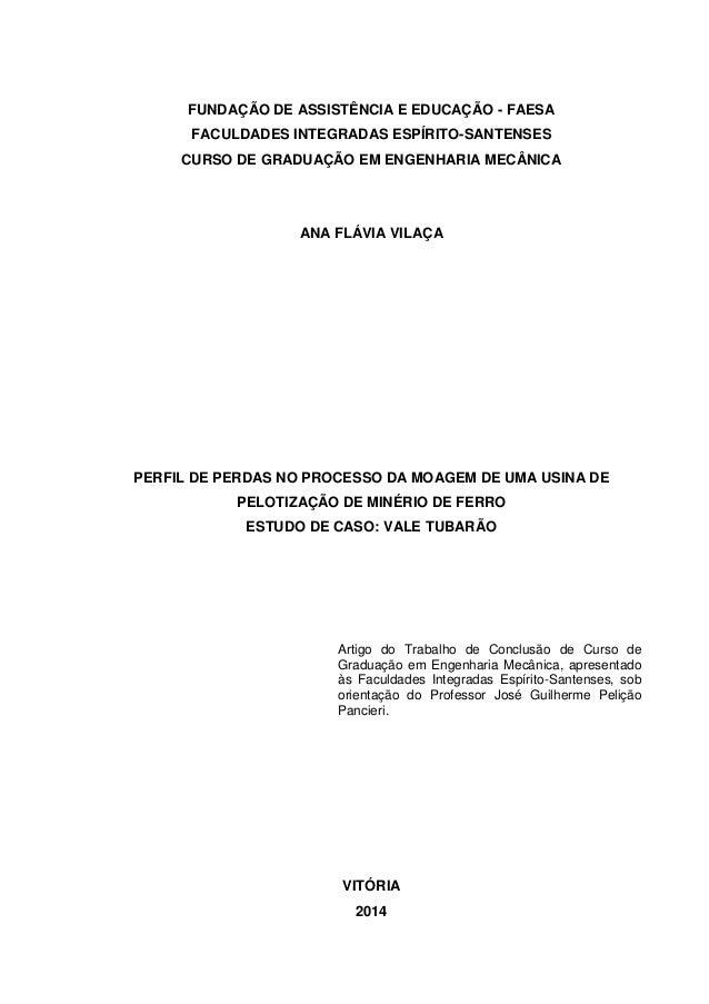 FUNDAÇÃO DE ASSISTÊNCIA E EDUCAÇÃO - FAESA FACULDADES INTEGRADAS ESPÍRITO-SANTENSES CURSO DE GRADUAÇÃO EM ENGENHARIA MECÂN...