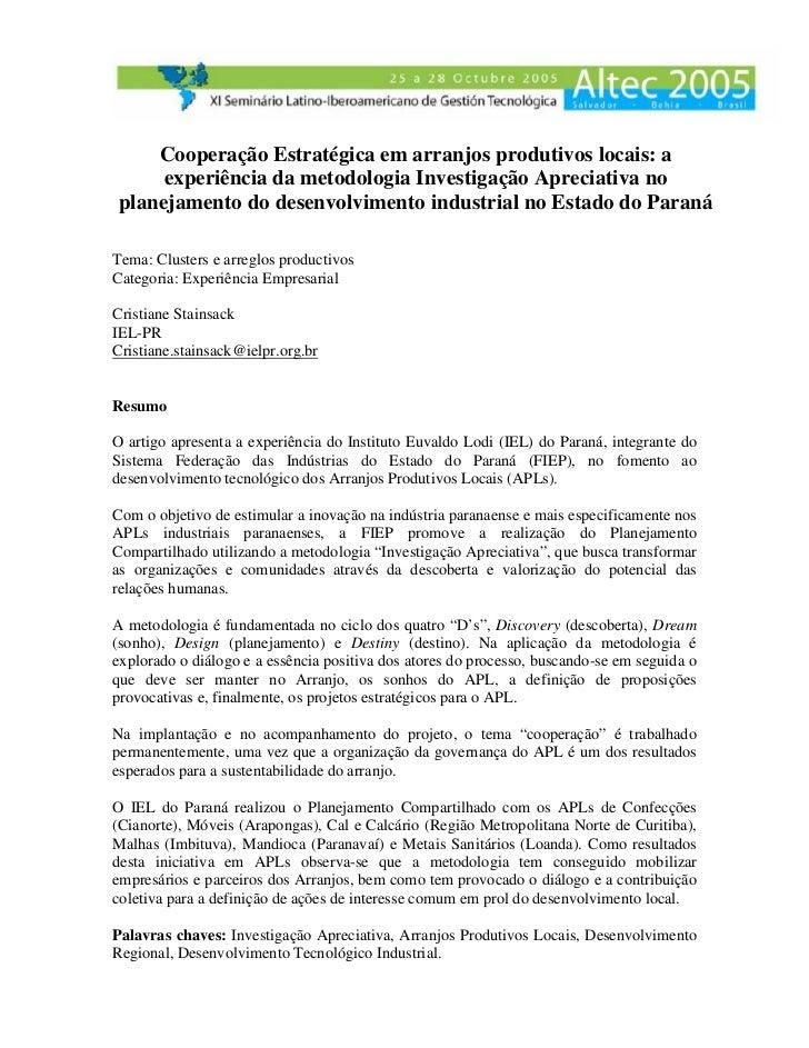Cooperação Estratégica em arranjos produtivos locais: a     experiência da metodologia Investigação Apreciativa noplanejam...