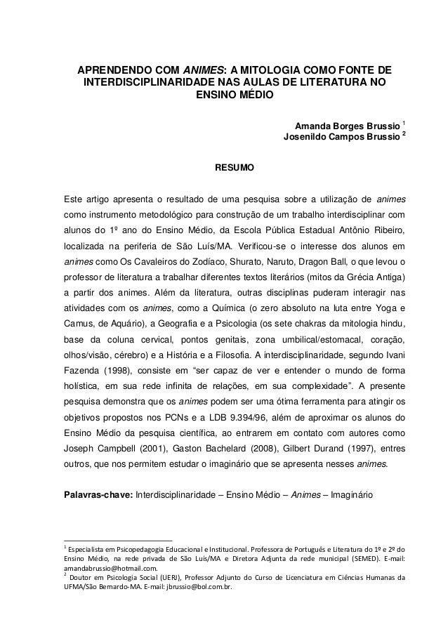 APRENDENDO COM ANIMES: A MITOLOGIA COMO FONTE DE INTERDISCIPLINARIDADE NAS AULAS DE LITERATURA NO ENSINO MÉDIO Amanda Borg...