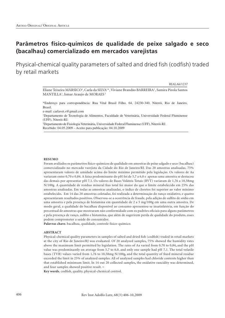 ARTIGO ORIGINAL/ ORIGINAL ARTICLE     Parâmetros físico-químicos de qualidade de peixe salgado e seco (bacalhau) comercial...