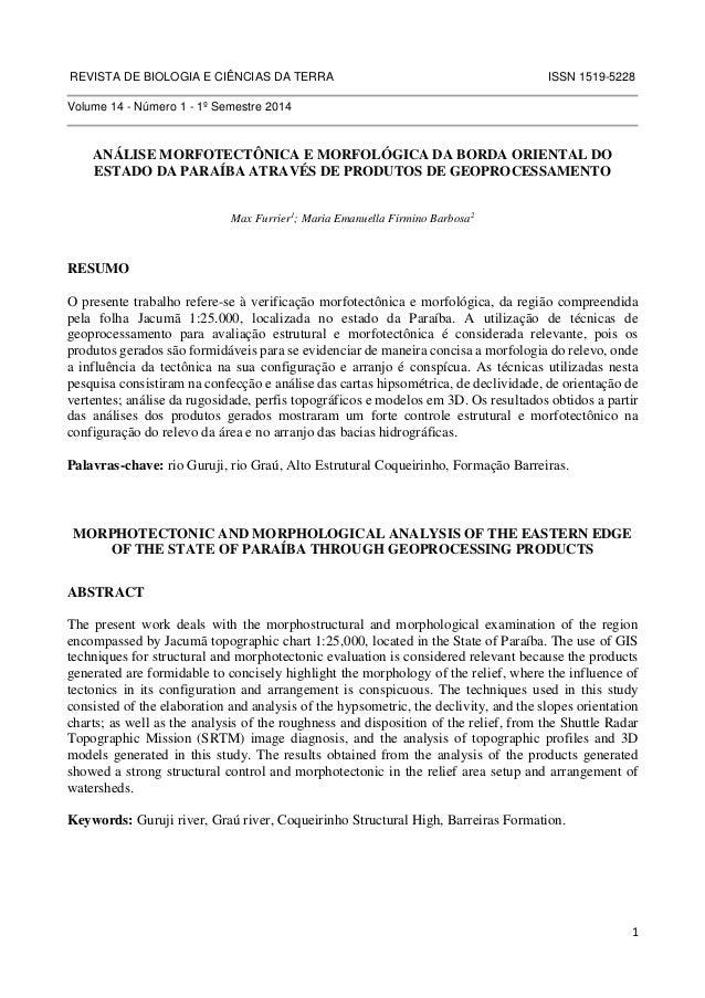 REVISTA DE BIOLOGIA E CIÊNCIAS DA TERRA ISSN 1519-5228  1  Volume 14 - Número 1 - 1º Semestre 2014  ANÁLISE MORFOTECTÔNICA...