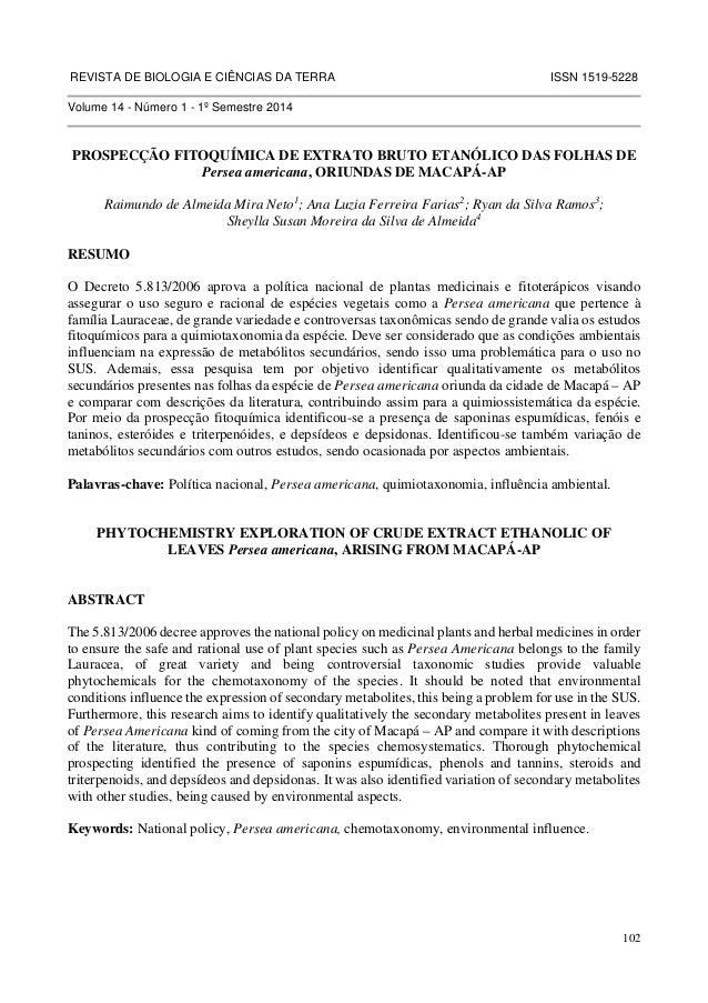 REVISTA DE BIOLOGIA E CIÊNCIAS DA TERRA ISSN 1519-5228  102  Volume 14 - Número 1 - 1º Semestre 2014  PROSPECÇÃO FITOQUÍMI...