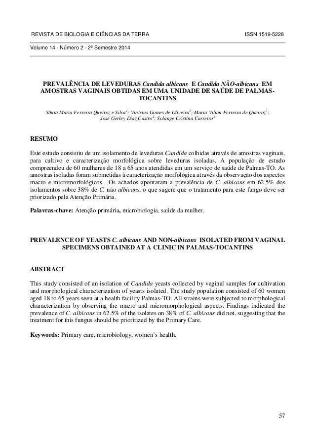 REVISTA DE BIOLOGIA E CIÊNCIAS DA TERRA ISSN 1519-5228  57  Volume 14 - Número 2 - 2º Semestre 2014  PREVALÊNCIA DE LEVEDU...