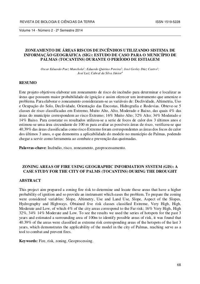 REVISTA DE BIOLOGIA E CIÊNCIAS DA TERRA ISSN 1519-5228  68  Volume 14 - Número 2 - 2º Semestre 2014  ZONEAMENTO DE ÁREAS R...
