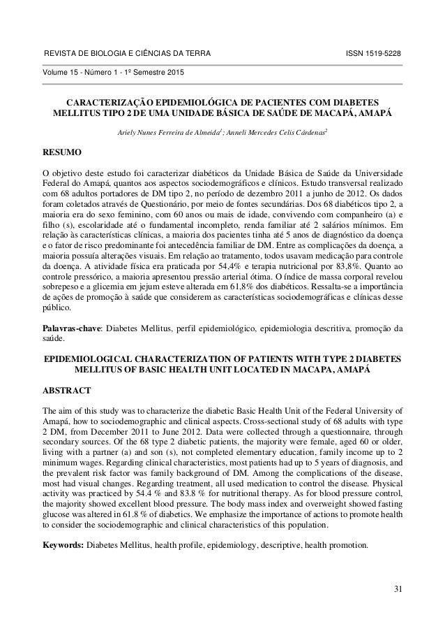 REVISTA DE BIOLOGIA E CIÊNCIAS DA TERRA ISSN 1519-5228  31  Volume 15 - Número 1 - 1º Semestre 2015  CARACTERIZAÇÃO EPIDEM...