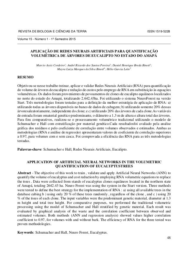 REVISTA DE BIOLOGIA E CIÊNCIAS DA TERRA ISSN 1519-5228  48  Volume 15 - Número 1 - 1º Semestre 2015  APLICAÇÃO DE REDES NE...