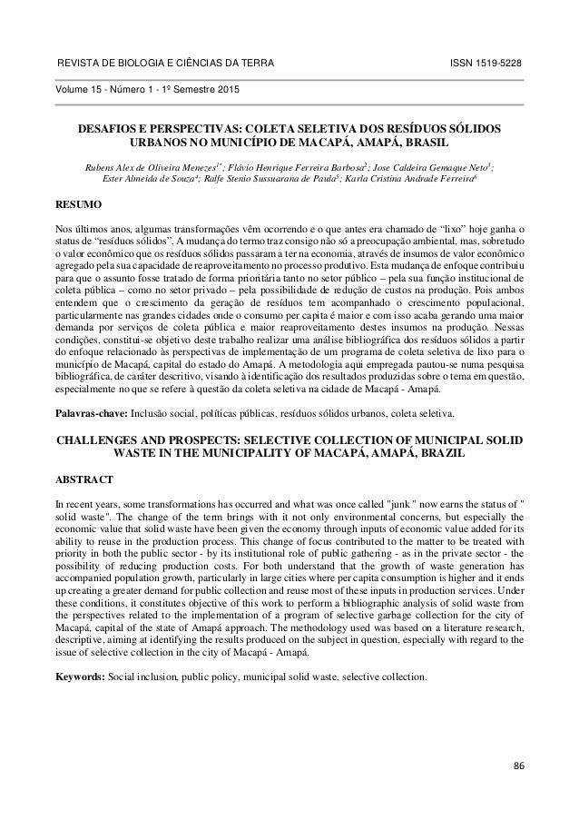 REVISTA DE BIOLOGIA E CIÊNCIAS DA TERRA ISSN 1519-5228  86  Volume 15 - Número 1 - 1º Semestre 2015  DESAFIOS E PERSPECTIV...