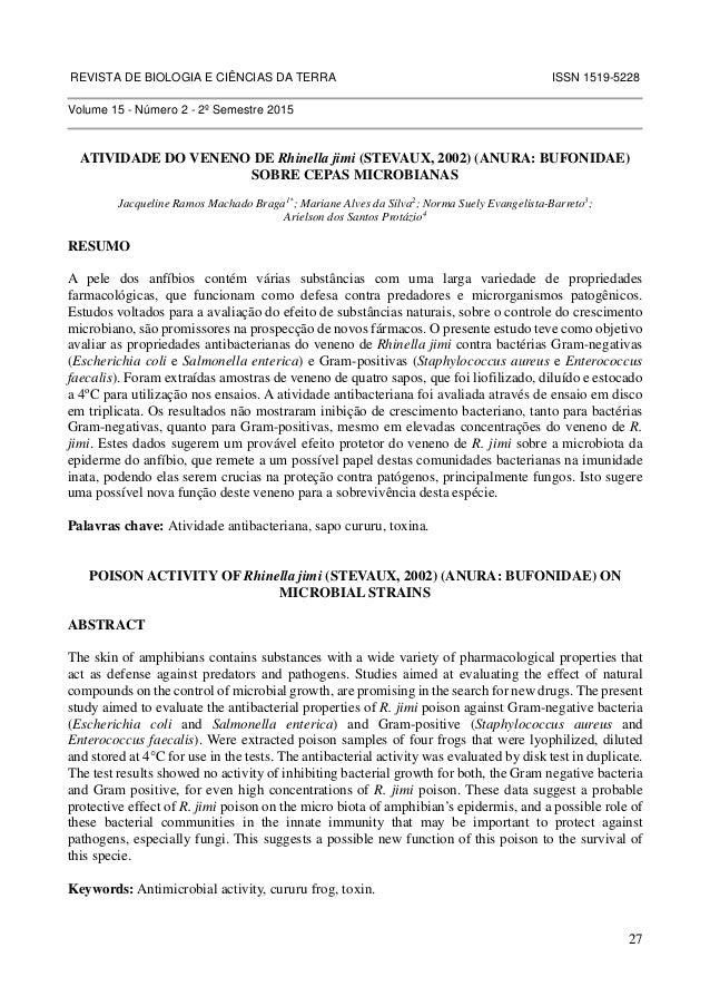 REVISTA DE BIOLOGIA E CIÊNCIAS DA TERRA ISSN 1519-5228  27  Volume 15 - Número 2 - 2º Semestre 2015  ATIVIDADE DO VENENO D...