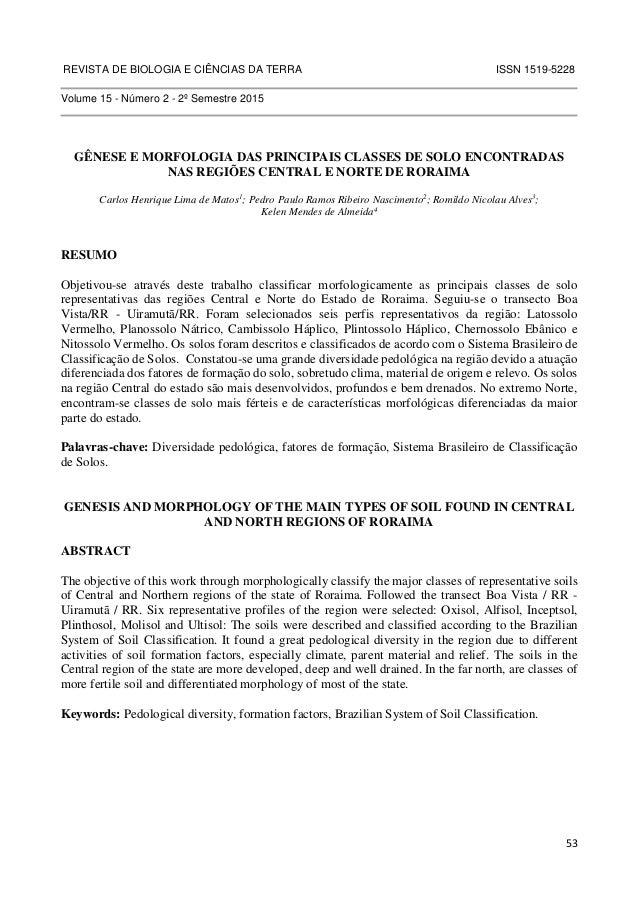 REVISTA DE BIOLOGIA E CIÊNCIAS DA TERRA ISSN 1519-5228  53  Volume 15 - Número 2 - 2º Semestre 2015  GÊNESE E MORFOLOGIA D...