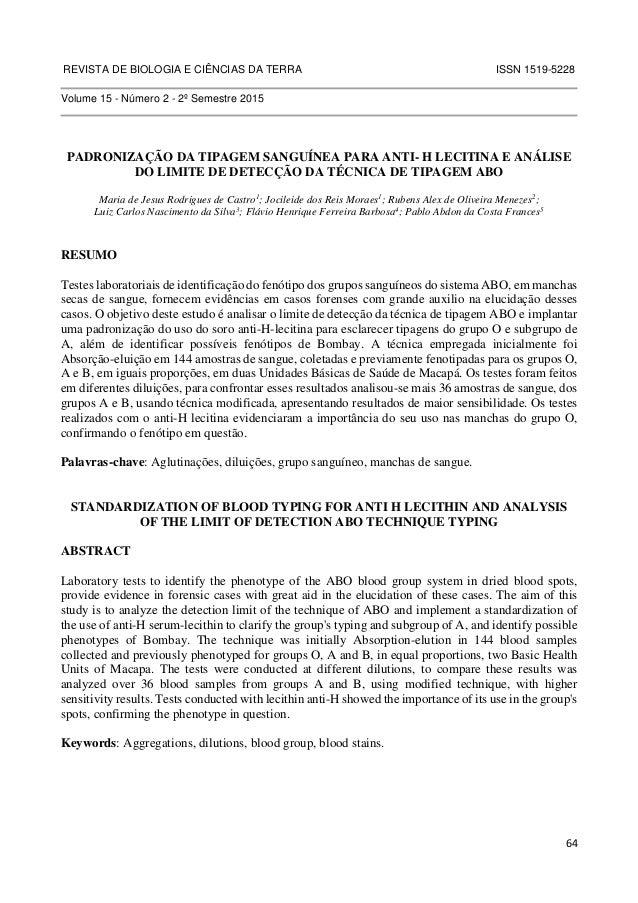 REVISTA DE BIOLOGIA E CIÊNCIAS DA TERRA ISSN 1519-5228  64  Volume 15 - Número 2 - 2º Semestre 2015  PADRONIZAÇÃO DA TIPAG...