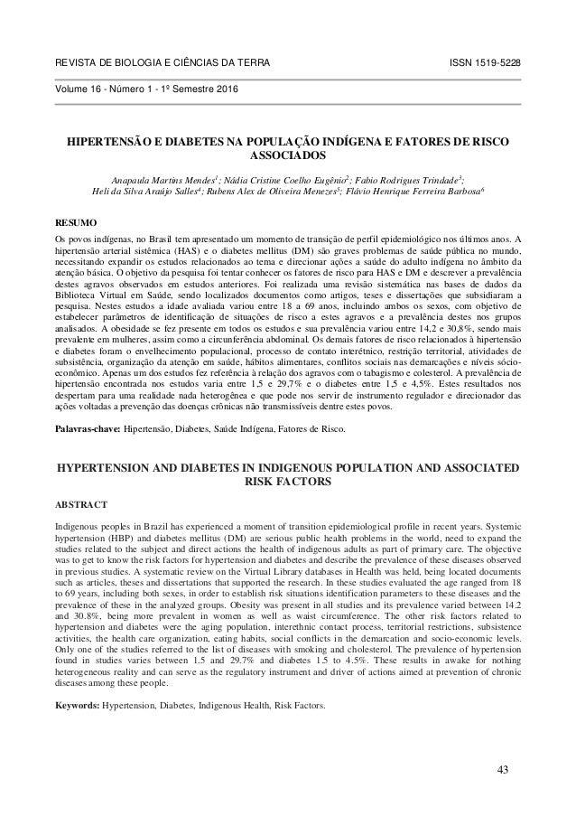 REVISTA DE BIOLOGIA E CIÊNCIAS DA TERRA ISSN 1519-5228 Volume 16 - Número 1 - 1º Semestre 2016 HIPERTENSÃO E DIABETES NA P...