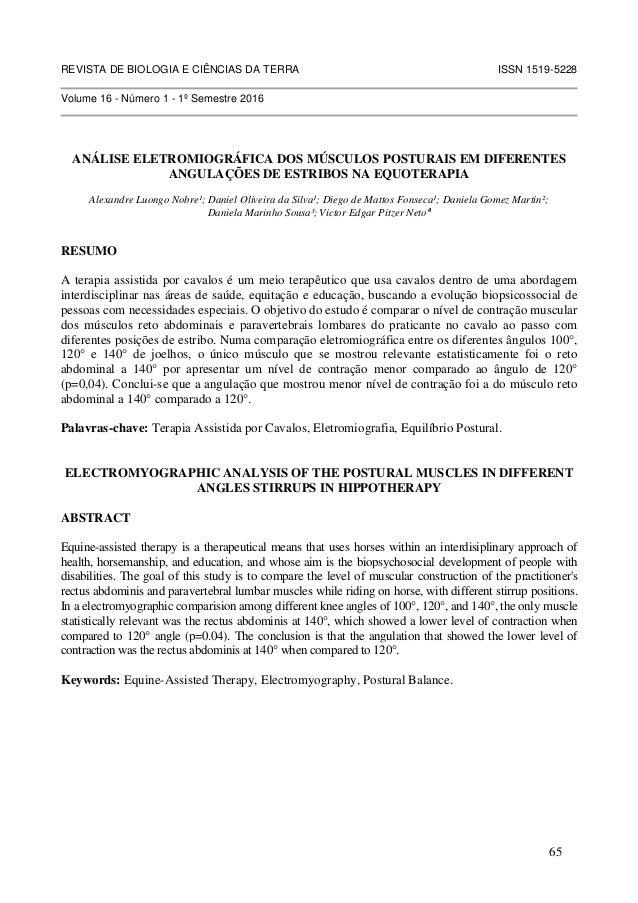 REVISTA DE BIOLOGIA E CIÊNCIAS DA TERRA ISSN 1519-5228 Volume 16 - Número 1 - 1º Semestre 2016 ANÁLISE ELETROMIOGRÁFICA DO...