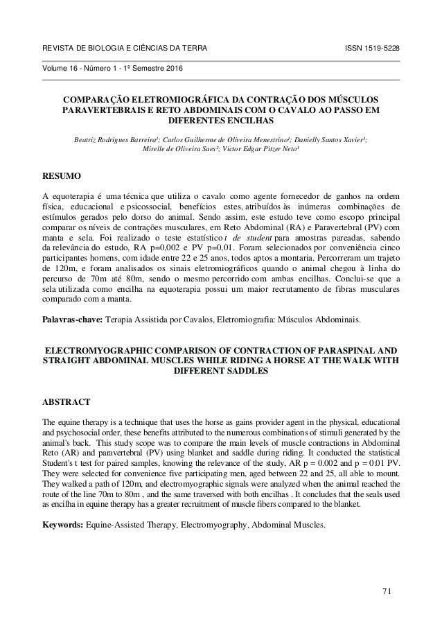 REVISTA DE BIOLOGIA E CIÊNCIAS DA TERRA ISSN 1519-5228 Volume 16 - Número 1 - 1º Semestre 2016 COMPARAÇÃO ELETROMIOGRÁFICA...