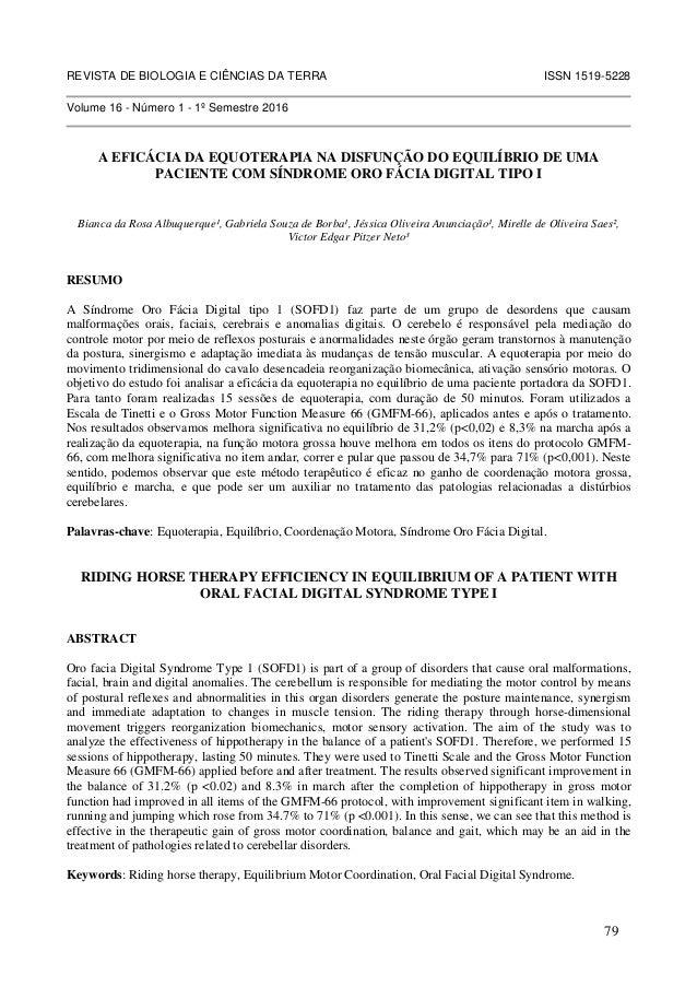 REVISTA DE BIOLOGIA E CIÊNCIAS DA TERRA ISSN 1519-5228 Volume 16 - Número 1 - 1º Semestre 2016 A EFICÁCIA DA EQUOTERAPIA N...