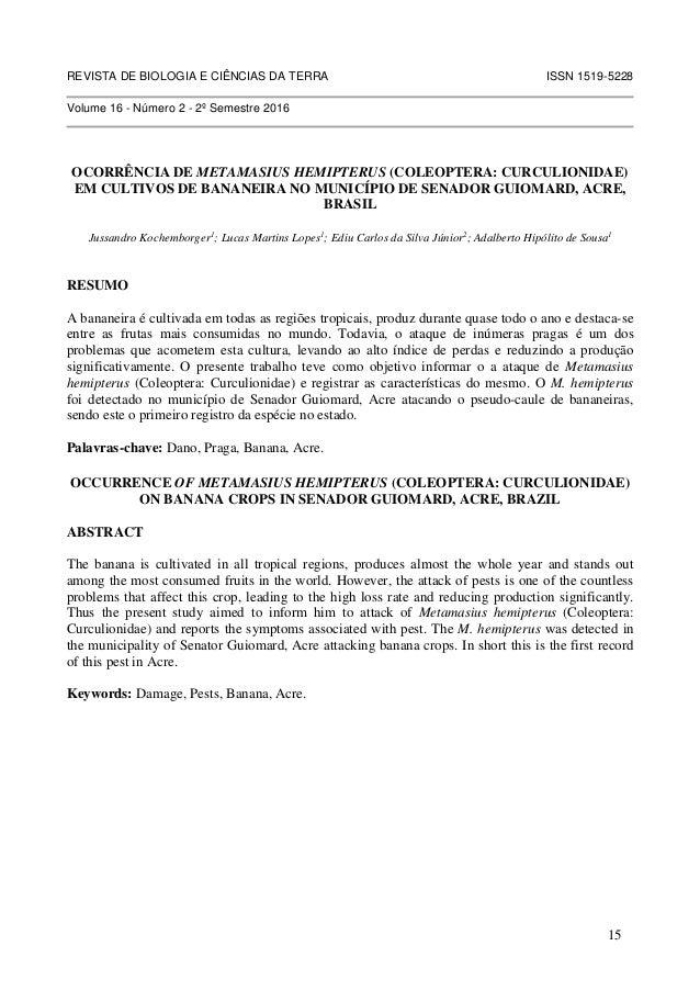 REVISTA DE BIOLOGIA E CIÊNCIAS DA TERRA ISSN 1519-5228 Volume 16 - Número 2 - 2º Semestre 2016 OCORRÊNCIA DE METAMASIUS HE...