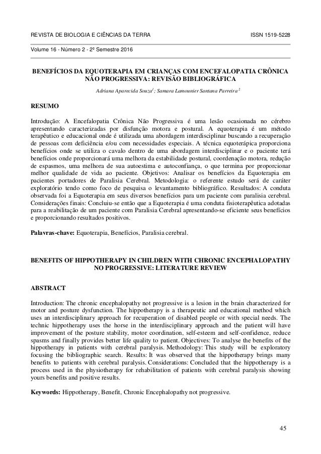 REVISTA DE BIOLOGIA E CIÊNCIAS DA TERRA ISSN 1519-5228 Volume 16 - Número 2 - 2º Semestre 2016 BENEFÍCIOS DA EQUOTERAPIA E...
