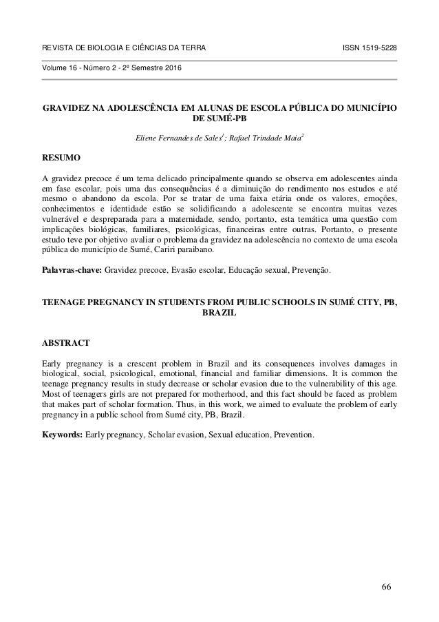 REVISTA DE BIOLOGIA E CIÊNCIAS DA TERRA ISSN 1519-5228 Volume 16 - Número 2 - 2º Semestre 2016 GRAVIDEZ NA ADOLESCÊNCIA EM...