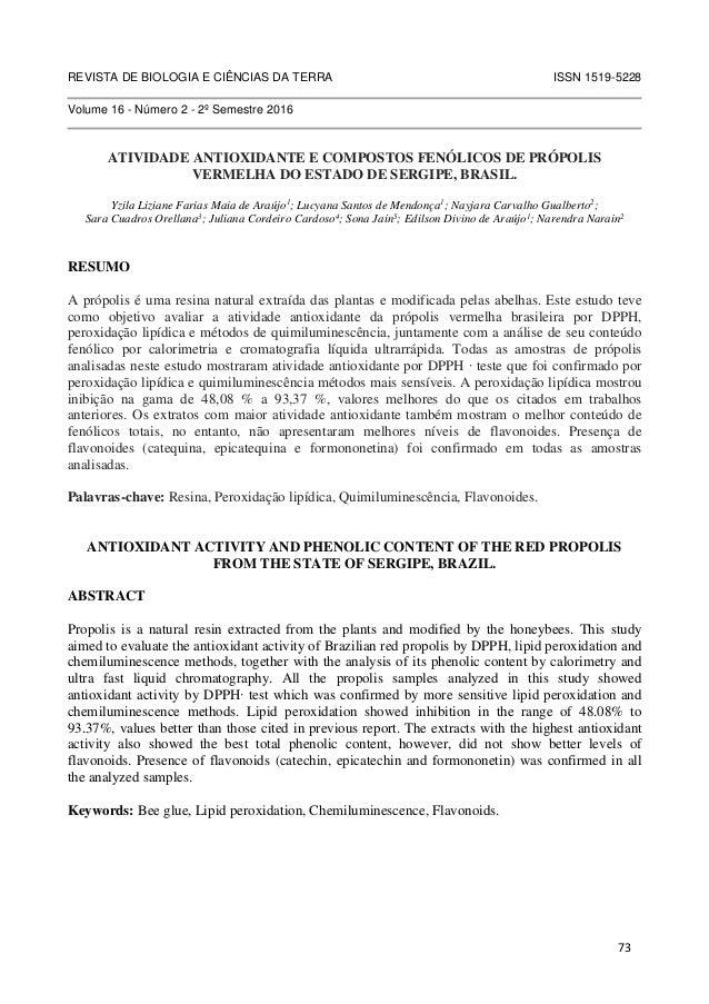 REVISTA DE BIOLOGIA E CIÊNCIAS DA TERRA ISSN 1519-5228 Volume 16 - Número 2 - 2º Semestre 2016 ATIVIDADE ANTIOXIDANTE E CO...