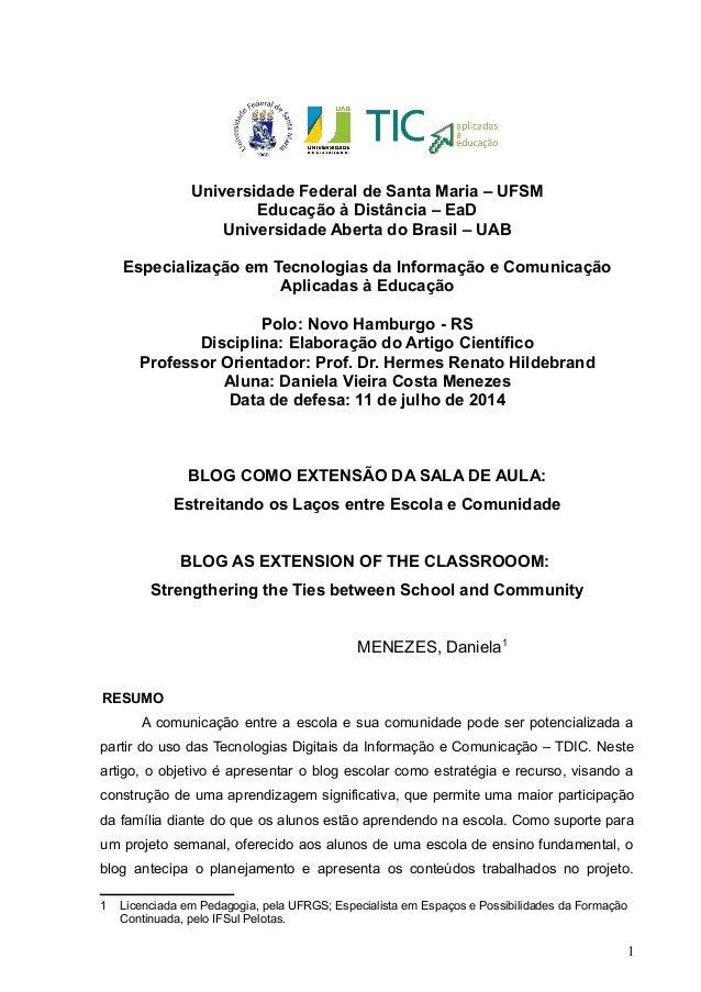 Universidade Federal de Santa Maria – UFSM Educação à Distância – EaD Universidade Aberta do Brasil – UAB Especialização e...