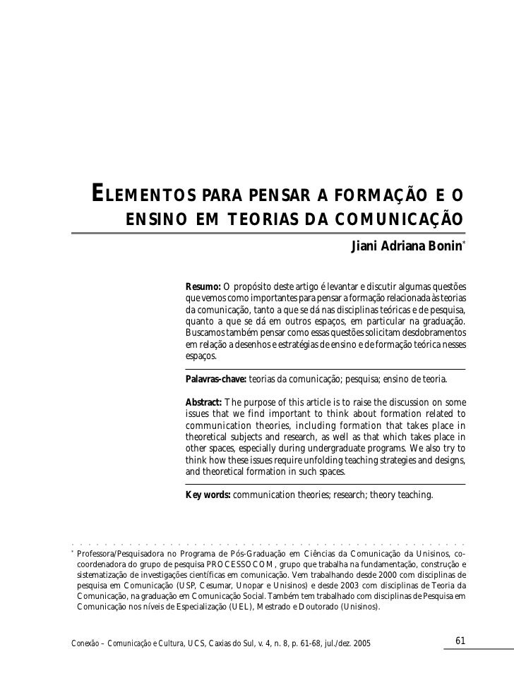 ELEMENTOS PARA PENSAR A FORMAÇÃO E O                             ENSINO EM TEORIAS DA COMUNICAÇÃO                         ...