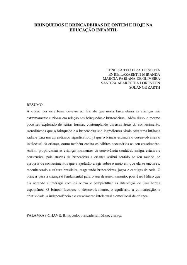 BRINQUEDOS E BRINCADEIRAS DE ONTEM E HOJE NA EDUCAÇÃO INFANTIL EDNILSA TEIXEIRA DE SOUZA ENICE LAZARETTI MIRANDA MARCIA FA...