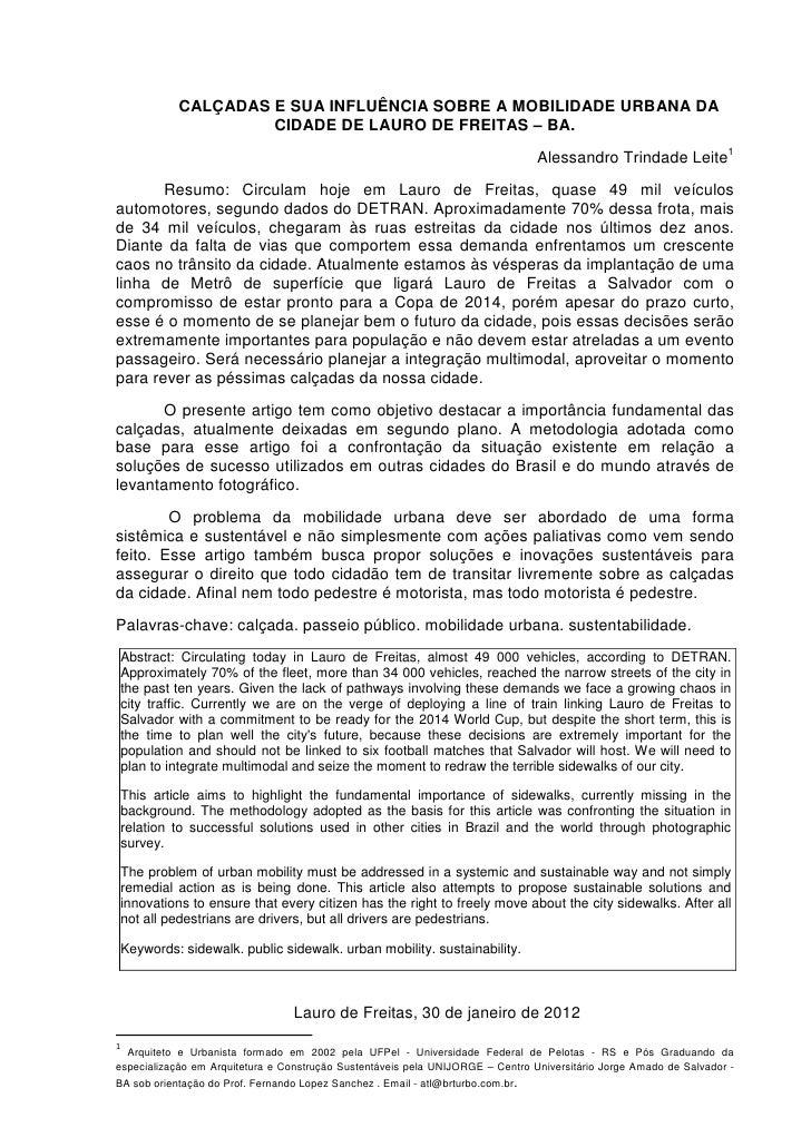 CALÇADAS E SUA INFLUÊNCIA SOBRE A MOBILIDADE URBANA DA                     CIDADE DE LAURO DE FREITAS – BA.               ...