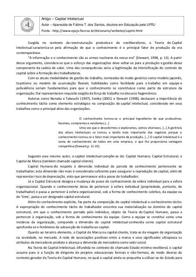 Artigo – Capital Intelectual Autor – Aparecida de Fátima T. dos Santos, doutora em Educação pela UFRJ Fonte - http://www.e...