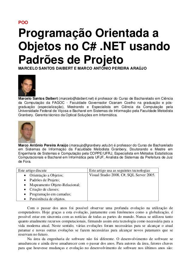 POOProgramação Orientada aObjetos no C# .NET usandoPadrões de ProjetoMARCELO SANTOS DAIBERT E MARCO ANTÔNIO PEREIRA ARAÚJO...